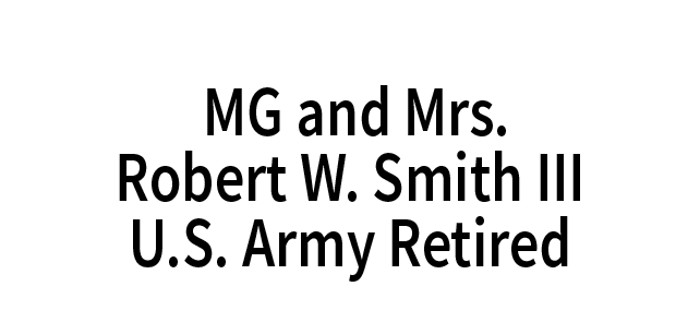 MG and Mrs. Robert W. Smith III, U.S. Army Retired